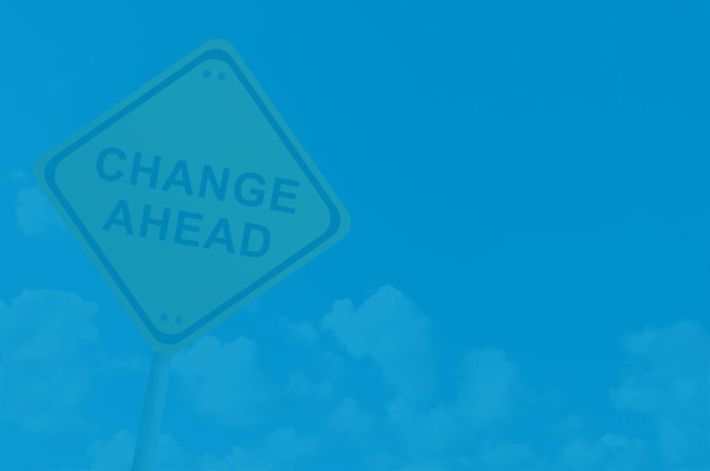 Change Ahead sign to signify financial goal setting for 2021